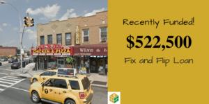 $522,500 Fix and Flip Loan
