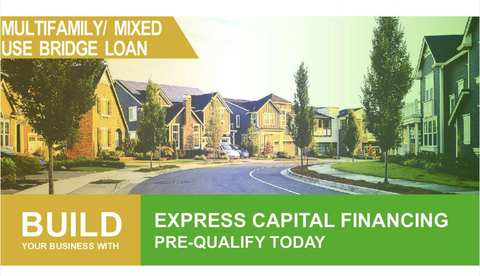 Multi Family Mixed Use Bridge Loan